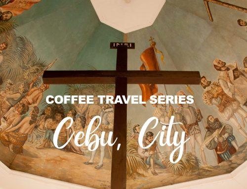 Coffee Travel Series: Best Coffee Shops in Cebu City
